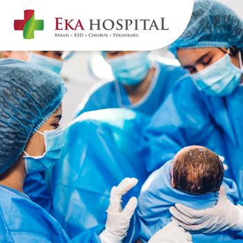 Paket Melahirkan Sectio Caesar di Eka Hospital BSD, Tangerang Selatan, Banten